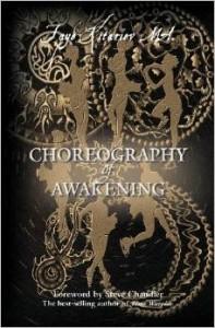 Choreography of Awakening